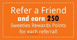 Refer a Friend to Sweeties Secret Sweeps and Earn Sweeties Rewards Points
